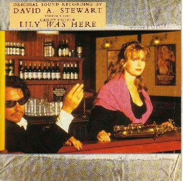 Candy Dulfer, Dave Stewart - Lily Was Here