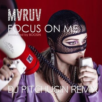 Маruv - Fоcus Оn Me (DJ Pitchugin Remix)