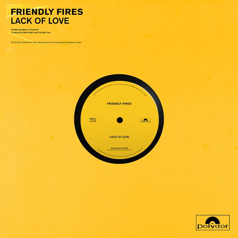 Friendly Fires - Lack Of Love