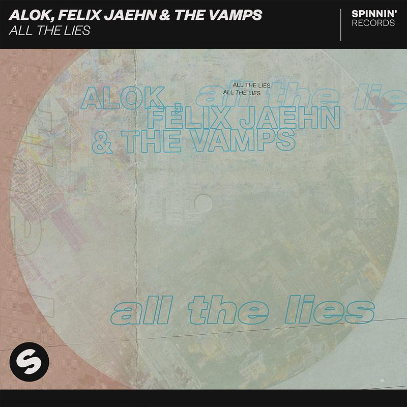 Alok, Felix Jaehn, The Vamps - All The Lies