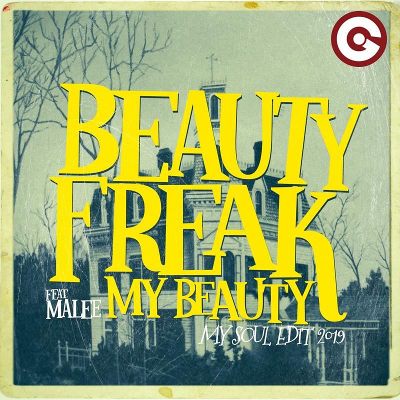 Beauty Freak, Malee - My Beauty (feat. Malee) [My Soul Edit 2019] (2019)
