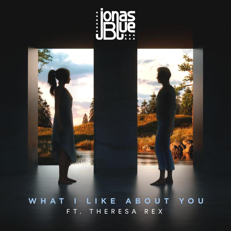 Jonas Blue, Theresa Rex - What I Like About You